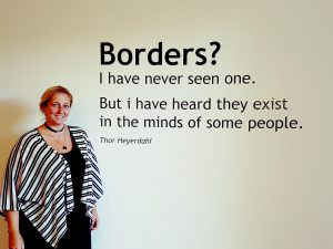 Sophie Naze van KonseptS met quote: Borders? I have never seen one. But I have heard they exist in the minds of some people.